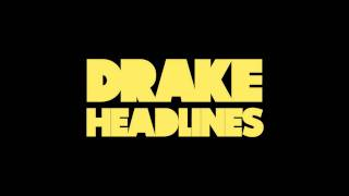 Drake - Headlines (They Know)  [Take Care] with Lyrics & Download Link