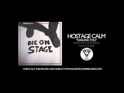 Hostage Calm - Darling You