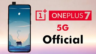 OnePlus 7 - 5G Official