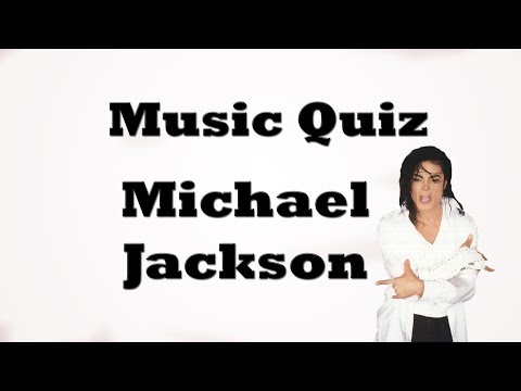 Music Quiz - Michael Jackson