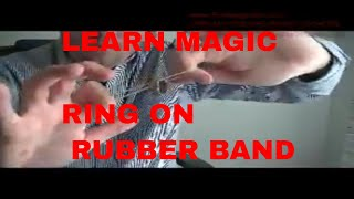 Free Magic Tricks: Ring linked on Rubber Band Tutorial