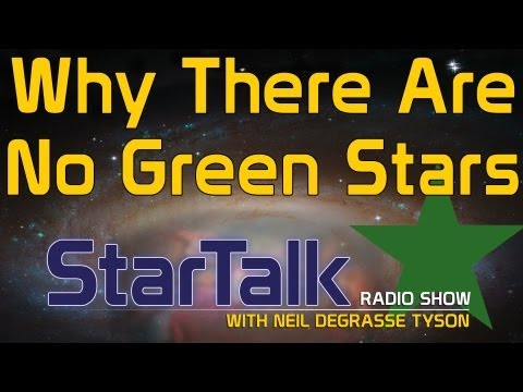 Neil deGrasse Tyson Explains Why There Are No Green Stars