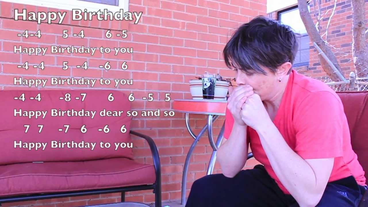 The Just Keep Suckinu0026#39; and Blowinu0026#39; Harmonica Lessons: Happy Birthday - YouTube