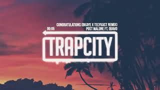 Post Malone - Congratulations (feat. [Trap City]
