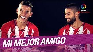Mi Mejor Amigo: Lucas Hernández y Yannick Carrasco