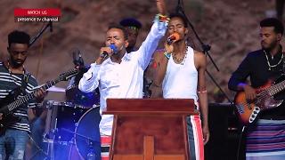 Presence Tv Channel (Key Afer OMO Worship) With Prophet Suraphel Demissie