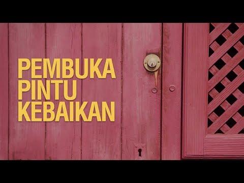 Pembuka Pintu Kebaikan - Ustadz Arif Usman Anugraha