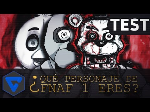 ¿ QUE PERSONAJE DE FIVE NIGHTS AT FREDDY'S 1 ERES? | TEST BERSGAMER