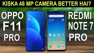 Comparison between Redmi Note7 Pro and Oppo F11 pro || Camera, Performance, price, Which is Best ??