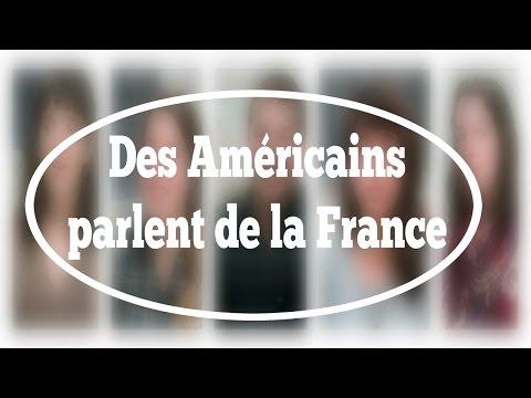 Des Américains parlent de la France (sous-titres anglais)