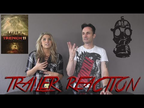 Trench 11 Trailer Reaction