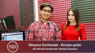 Rovshane Kerimzade - Buraya qeder Muellif Namiq Zeynalov