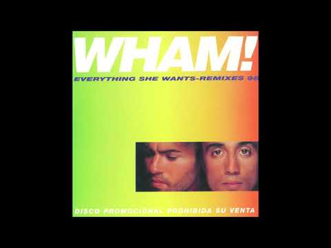 Wham! - Everything She Wants (Todd Terry Remix)
