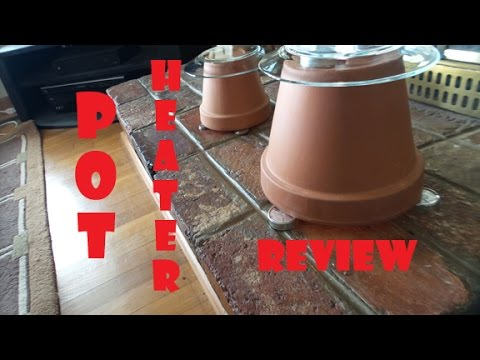 Flower Pot Heater REVIEW