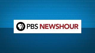 WATCH LIVE:  PBS NewsHour