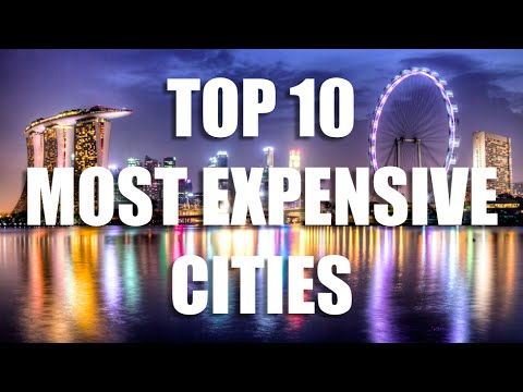 10 Most Expensive Cities on Earth