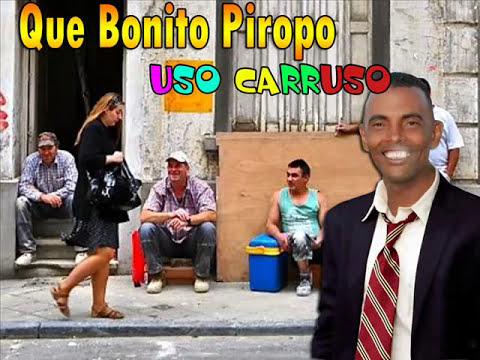 Que Bonito Piropo-Uso Carruso (Dj.Yummi Boy)