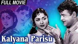 Kalyana Parisu - Gemini Ganesan, Saroja Devi, Vijaykumari - Super Hit Romantic Movie - Full Movie