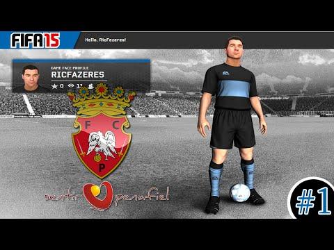 FIFA 15 MODO CARREIRA #1 | PENAFIEL RUMO A EUROPA