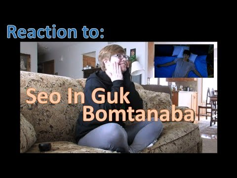 Reaction to Seo In Guk's Bomtanaba MV
