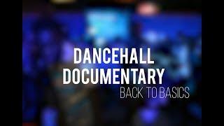 "Dancehall Documentary - Ep.1 : ""Back to basics""       SUB (sous-titres): 🇫🇷 🇷🇺 🇺🇸"