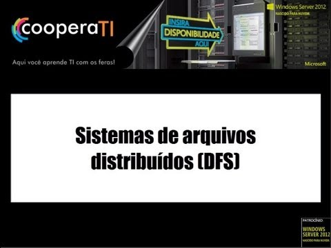 Windows Server League - Sistemas de arquivos distribuídos (DFS)