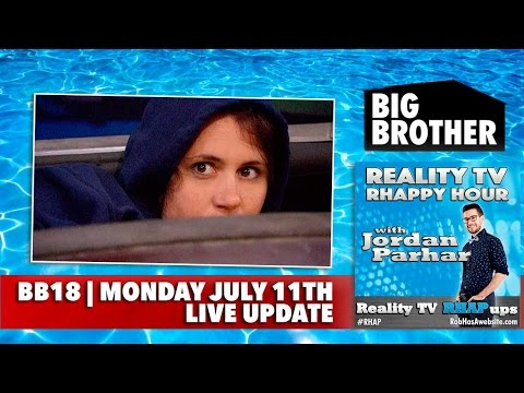 RHAPpy Hour | Big Brother 18 Live Feeds Update | Monday, July 11