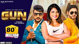 GUN Official New Haryanvi Songs Haryanavi 2018 Ajay Hooda AK Jatti Vijay Varma Gun Records