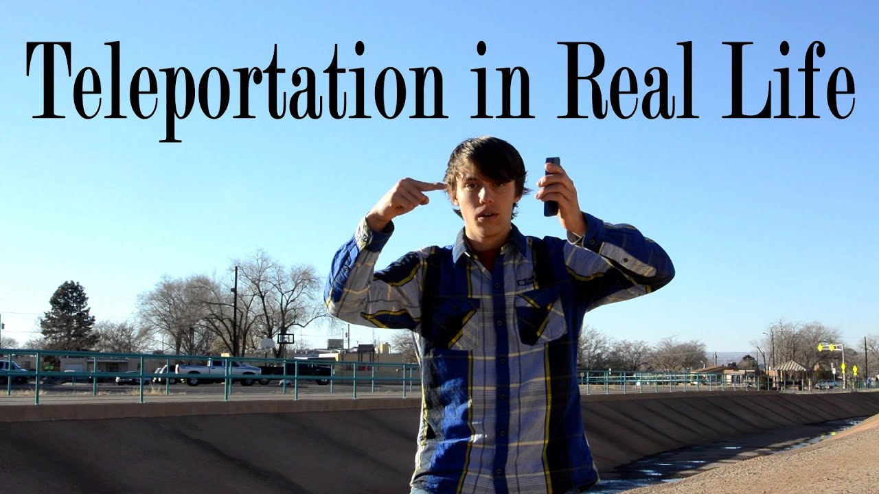 Real Teleportation Video How to Teleport in Real Life