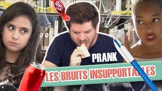Pranque : Les bruits insupportables du quotidien / Unbearable daily noises prank (Version Web)