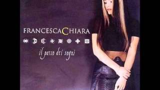 Francesca Chiara - Strano mondo