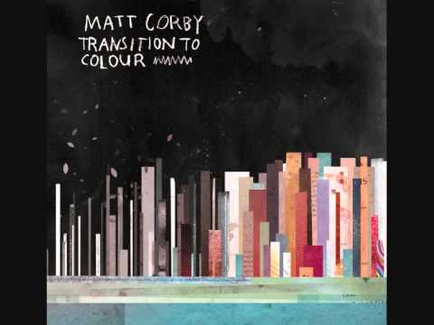 Matt Corby - Kings Queens Beggars And Thieves