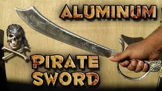 Casting A Pirate Sword Into Solid Aluminum From Start To Finish