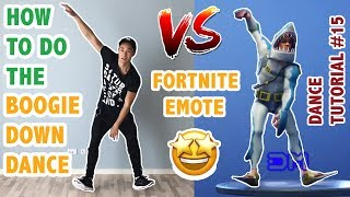 How To Do The Boogie Down Dance In Real Life (Fortnite Dance Tutorial #15) | Learn How To Dance