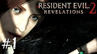 Resident Evil Revelations 2 | 01 | Going to Prison!