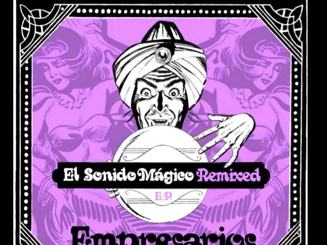 "Empresarios - ""Salsa de Gala (All Good Funk Alliance Remix)"""