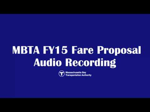 FY15 MBTA Fare Proposal Audio Recording