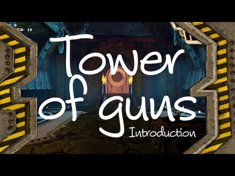 Tower of Guns - Introduction to a roguelike-ish FPS