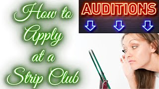 How to audition at a strip club