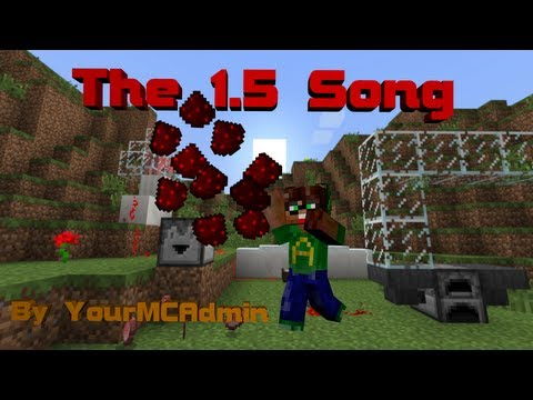 The 1.5 Song! - Redstone Update in Song! Music Videos