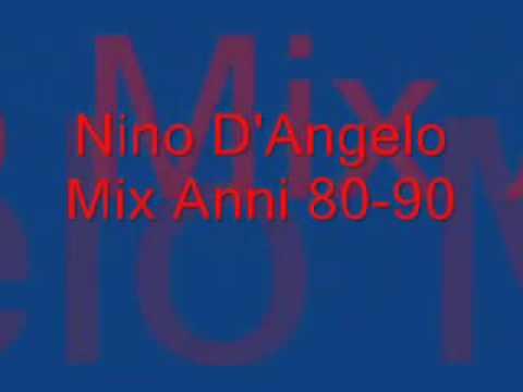 Nino D'Angelo  Mix Anni 80-90