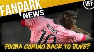 POGBA RETURNING TO JUVENTUS ?! | FanPark News Ft. The Football Banter Show