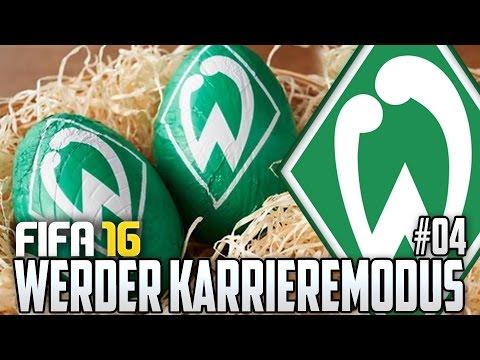FIFA 16 KARRIEREMODUS #04 - FROHE OSTERN WÜNSCHT EUCH...?! - FIFA 16 Karriere Werder Bremen