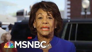 Maxine Waters: 'Most Important Thing Country Can Do Is Impeach President Trump' | AM Joy | MSNBC