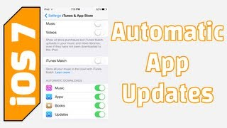 iOS 7 Automatic App Updates