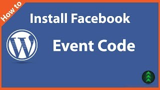 How to Install Facebook Event Code to WordPress