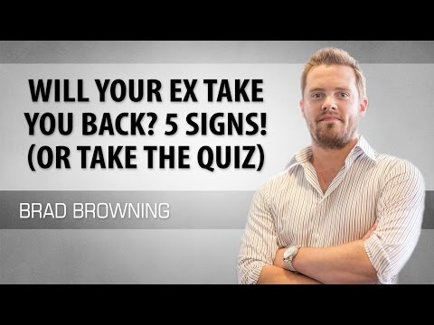 Will Your Ex Take You Back? 5 Signs to Look For