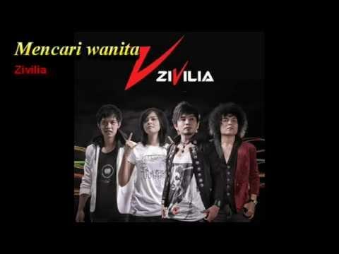 download lagu Mencari Wanita - Zivilia gratis