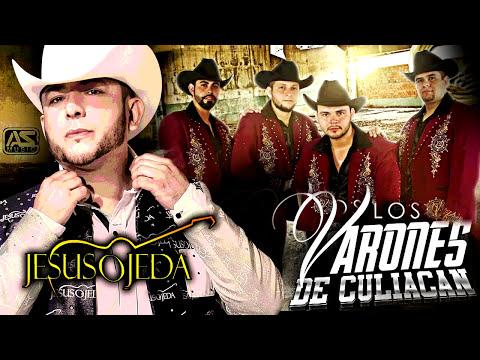 El Chapo De La Nona - Jesus Ojeda Ft. Los Varones De Culiacan [2014]