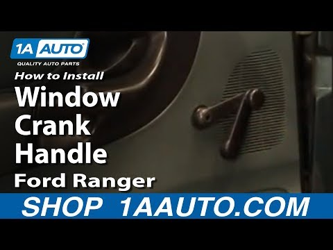 How to Install Replace Remove Window Crank Handle Ford Ranger 1AAuto.com